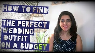Indian Wedding Shopping on a Budget | Insider Tips + SALE UPDATE!