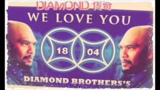 1804 DIAMOND BROTHERS