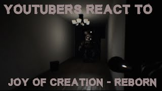 YouTubers React to Joy of Creation: Reborn