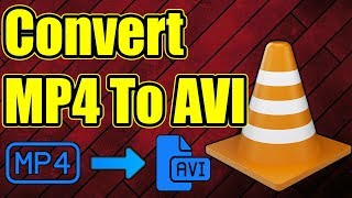 How To Convert MP4 To AVI Format Using VLC Media Player - Convert MP4 To AVI With VLC Media Player