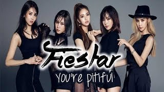 Fiestar - You're pitiful [Sub. Esp + Rom + Han]