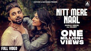 NITT MERE NAAL | Maan EY & Anurag Shergill | Full Song | Art Attack | New Punjabi Song 2017