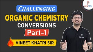 Challenging Organic chemistry Conversions PART 1 - IIT JEE concepts in Hindi
