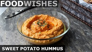 "Sweet Potato ""Hummus"" - Food Wishes - Easy Beanless Hummus"
