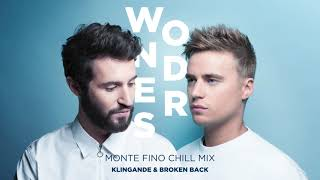 Klingande & Broken Back - Wonders (Monte Fino Chill Mix) [Ultra Music]