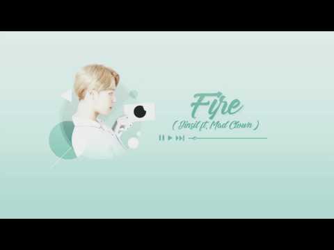 [ENGSUB + VIETSUB 16+] Fire - Jinsil ft. Mad Clown