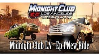 Midnight Club LA Ep1 - New Ride