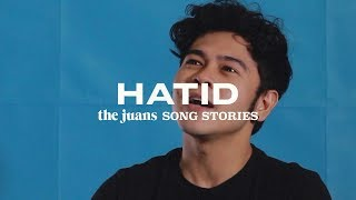 Hatid (The Juans Song Story)