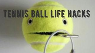 Top 5 Tennis Ball Life Hacks