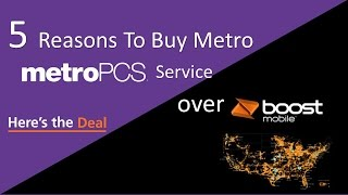 5 Reasons To Buy Metro Pcs Service Over BoostMobile