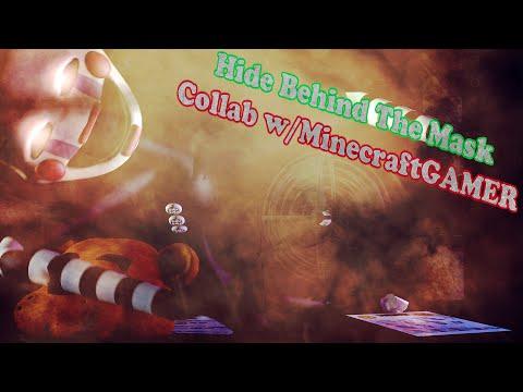 SFM| Hide Behind The Mask - SlyphStorm | ( Collab w/ MineCraftGAMER )
