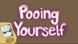 Peeing Yourself -Pff- Try Pooing Yourself Bro.
