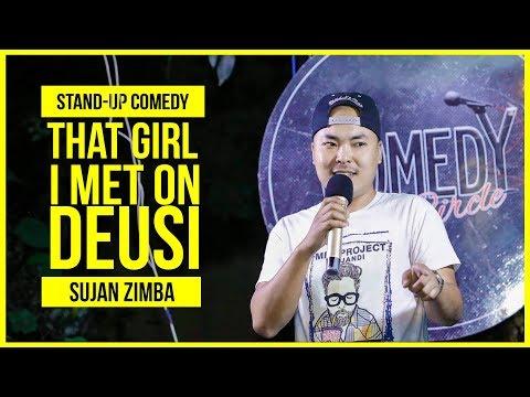 Xxx Mp4 That Girl I Met On Deusi Standup Comedy Ft Sujan Zimba 3gp Sex