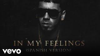 Anuel AA - In My Feelings (Spanish Version)