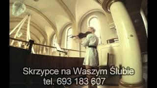 Skrzypce na Waszym Ślubie - Bach, Gounod , Ave Maria