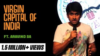 S Aravind - evam Standup Tamasha - Virgin Capital of India