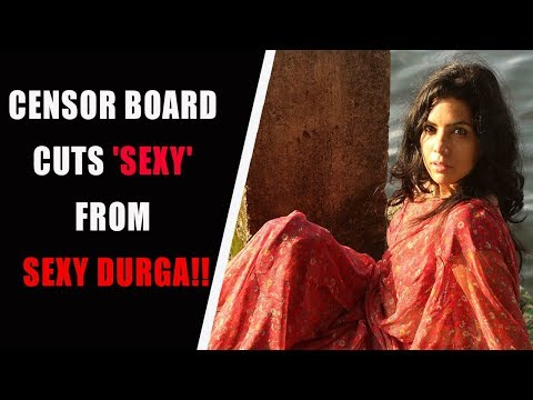 Xxx Mp4 Censor Board Strong Objection To SEXY DURGA Movie Latest Malayalam Movie 2017 3gp Sex