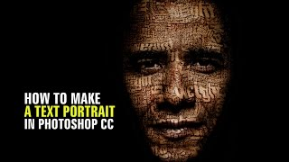 How to Make  a Text Portrait in Photoshop CC |  Photoshop Tutorial: How to Transform a Face into a P