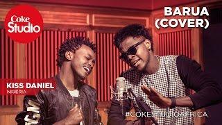 Kiss Daniel: Barua (Cover) - Coke Studio Africa