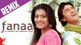 Remix: Fanaa For You (Chand Sifarish Club Mix) Song | Fanaa | Aamir Khan | Kajol | Shaan