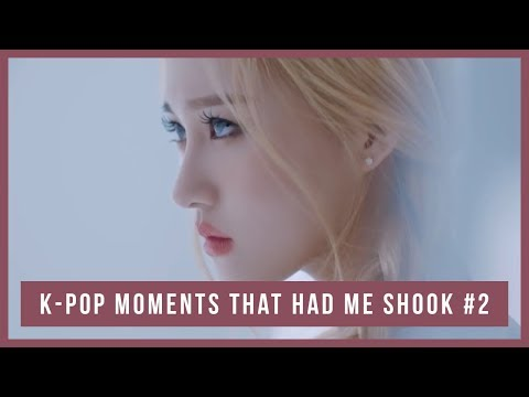 K pop moments that had me SHOOK 2