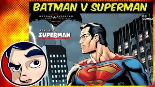 Superman : Batman V Superman Prequel - Complete Story