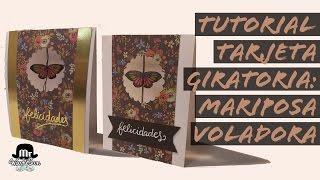 Tutorial tarjeta giratoria mariposa voladora - spinner card