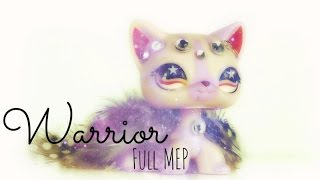 ♡ LPS: Warrior - FULL MEP ♡ (SEIZURE WARNING)
