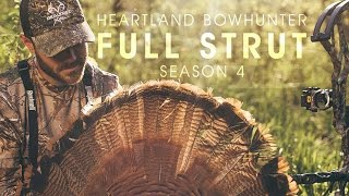 Heartland Bowhunter's Full Strut | Exclusive New Season Only on CarbonTV
