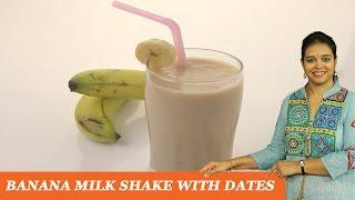 Banana Milk Shake with dates - Mrs Vahchef