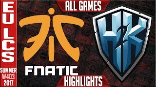 Fnatic vs H2K Highlights ALL GAMES | EU LCS Week 4 Summer 2017 | FNC vs H2K