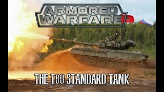 Armored Warfare - The T-80 Standard Tank