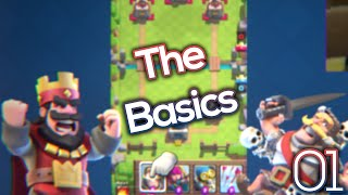 Let's Play Clash Royale Ep. #1: The Basics!