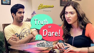 Humorwale | Truth or Dare With Ex |  Ft. Hira Ashar and  Keshav