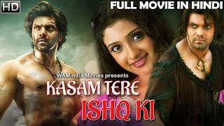 Kasam Tere Ishq Ki 2018   2018 NEW RELEASED Full Hindi Dubbed Movie   Arya   2018 Dubbed Movie