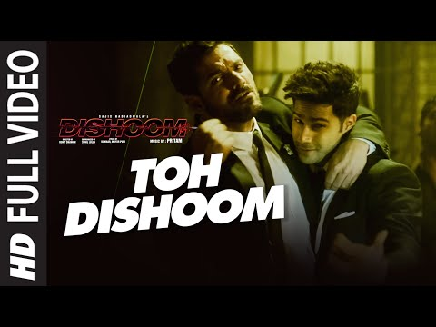 Xxx Mp4 Toh Dishoom Full Video Song Dishoom John Abraham Varun Dhawan Pritam Raftaar Shahid Mallya 3gp Sex