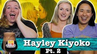 Drunk Lesbians Watch Hayley Kiyoko Pt. 2 (Feat. Ashly Perez & Kirsten King)