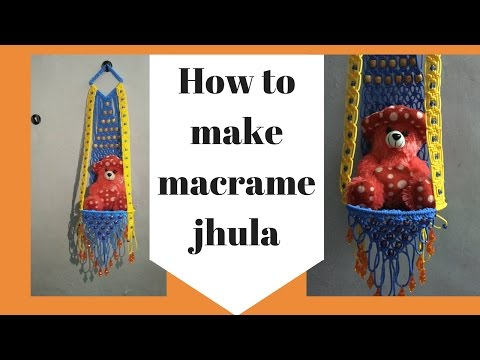 How to make Macrame Jhula Full step by step HD Video easy making