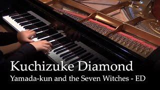 Kuchizuke Diamond - Yamada-kun and the seven witches OP [piano]