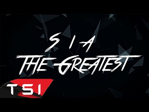Xxx Mp4 Sia The Greatest Lyrics 3gp Sex