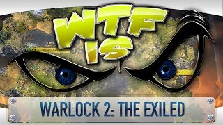 ► WTF Is... - Warlock 2: The Exiled ?