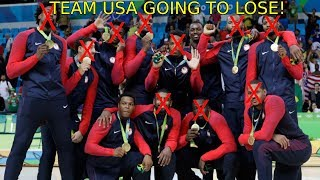 Why the 2019 Team USA Basketball Team is Going to LOSE!