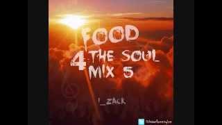 Food 4 The Soul Mix 5