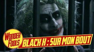 Black X - Sur mon bout (Parodie Black M - Sur ma route)