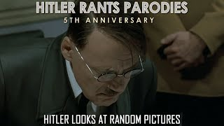 Hitler looks at random pictures I (Reupload)
