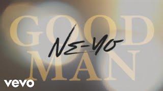 Ne-Yo - Good Man (Lyric Video)