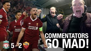 LFC commentators go mad in the gantry...   Incredible Anfield atmosphere
