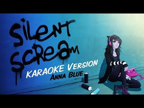 Anna Blue - Silent Scream (Official Karaoke Music Video)