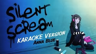 Anna Blue - Silent Scream (Official Karaoke Music Video)