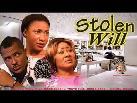 Stolen Will    - Newest Nigerian Nollywood Movie